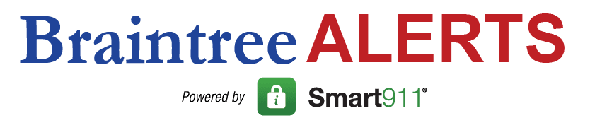 Braintree Alerts powered by Smart911